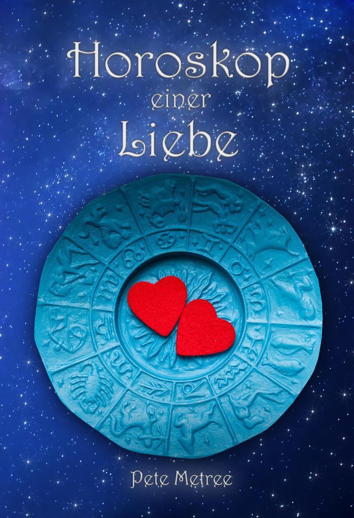 Horoskop einer Liebe als eBook Download von Pet...