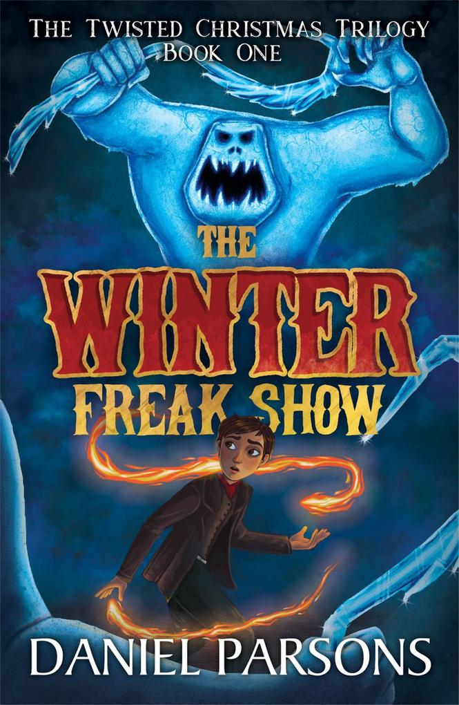 The Winter Freak Show (The Twisted Christmas Tr...