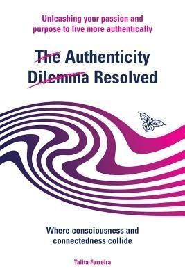 The Authenticity Dilemma Resolved als eBook Dow...