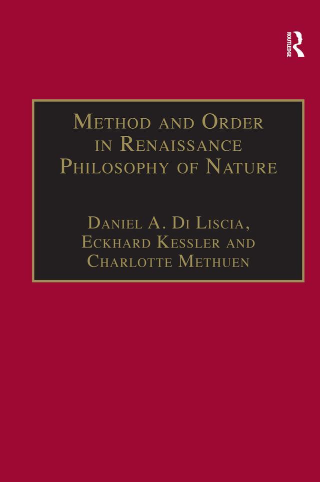 Method and Order in Renaissance Philosophy of N...