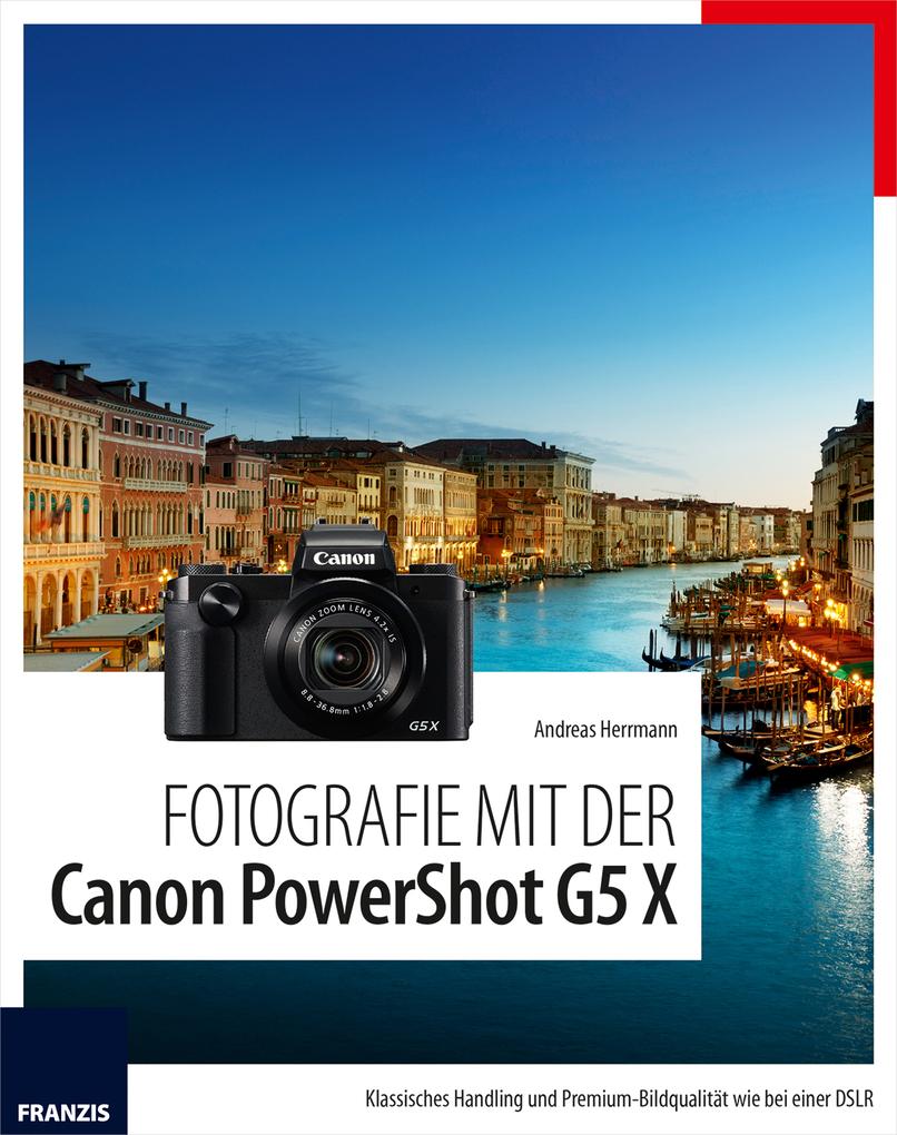 Fotografie mit der Canon PowerShot G5 X als eBo...