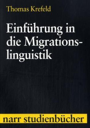 Einführung in die Migrationslinguistik als Buch...