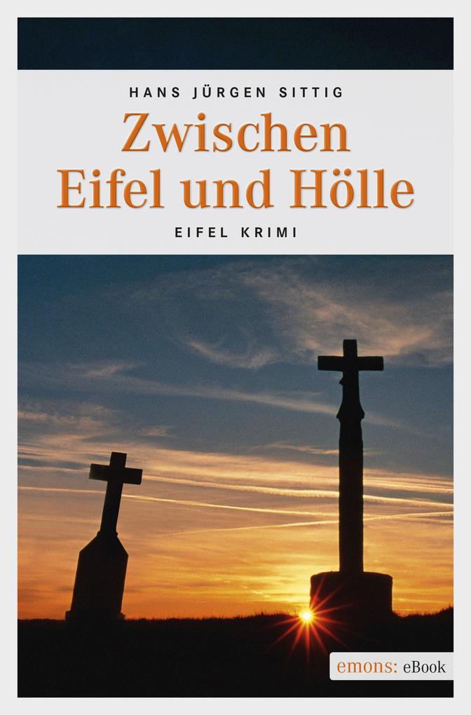 Zwischen Eifel und Hölle als eBook Download von...