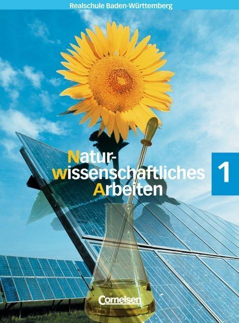 Naturwissenschaftliches Arbeiten 1. Schülerbuch...