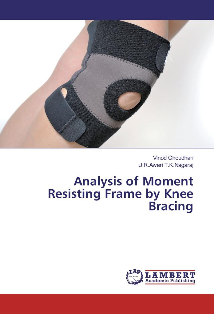 Analysis of Moment Resisting Frame by Knee Brac...
