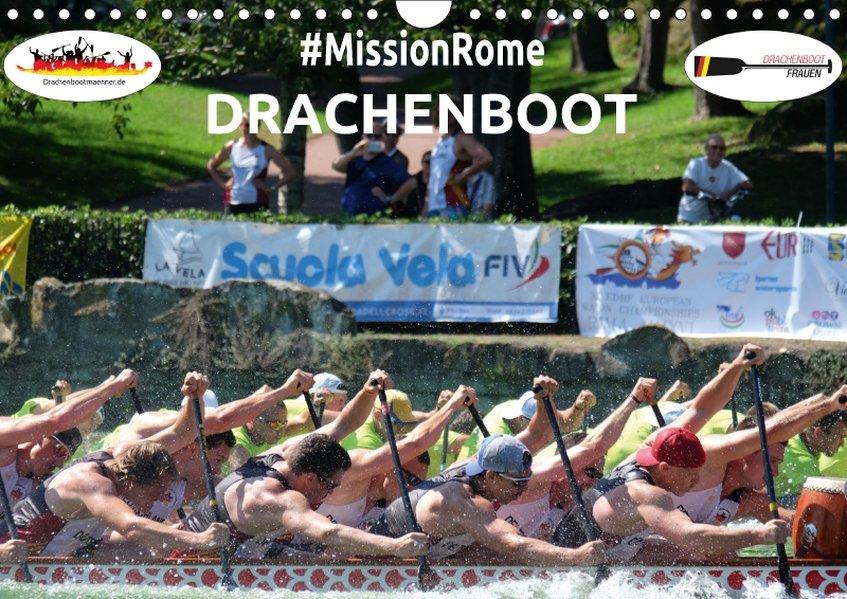 Drachenboot - MissionRome (Wandkalender 2017 DI...