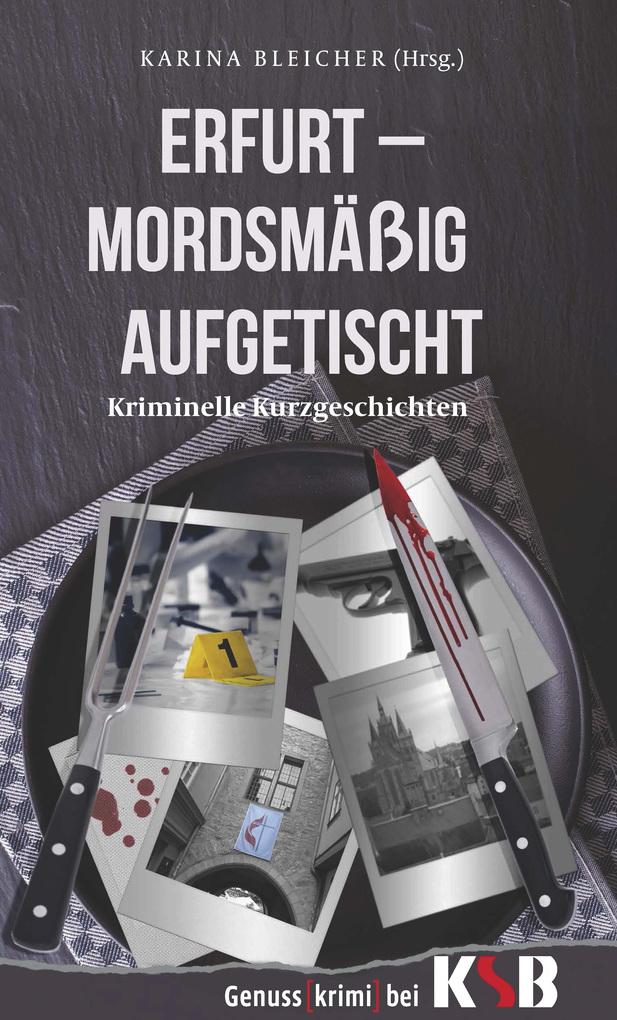 Erfurt - Mordsmäßig aufgetischt als eBook Downl...