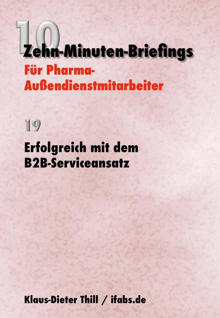 Erfolgreich mit dem B2B-Serviceansatz als eBook...