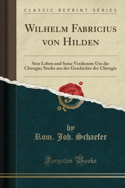 Wilhelm Fabricius von Hilden als Taschenbuch vo...