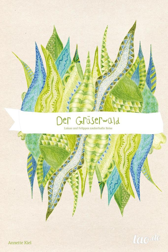 Der Gräserwald als eBook Download von Annette Kiel