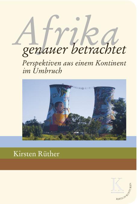 Afrika: genauer betrachtet als Buch von Kirsten...