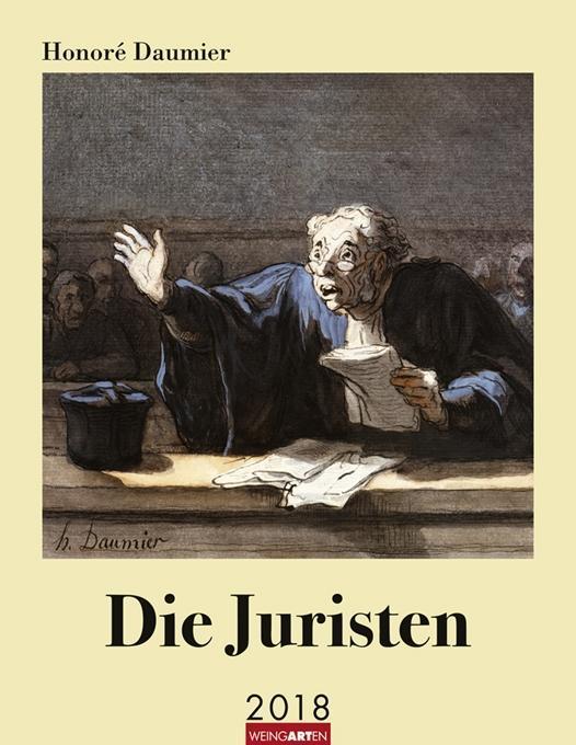 Honoré Daumier Die Juristen - Kalender 2018