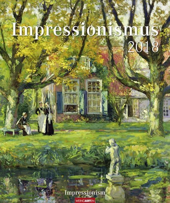 Impressionismus - Kalender 2018