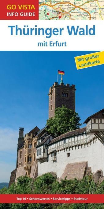 GO VISTA: Reiseführer Thüringer Wald als Buch v...