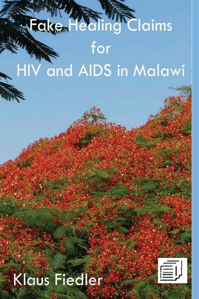 9789996045264 - Klaus Fiedler: Fake Healing Claims for HIV and Aids in Malawi als Buch von Klaus Fiedler - Book