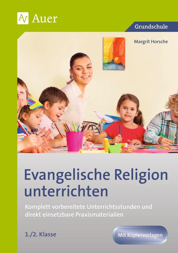 Evangelische Religion unterrichten - Klasse 1+2...