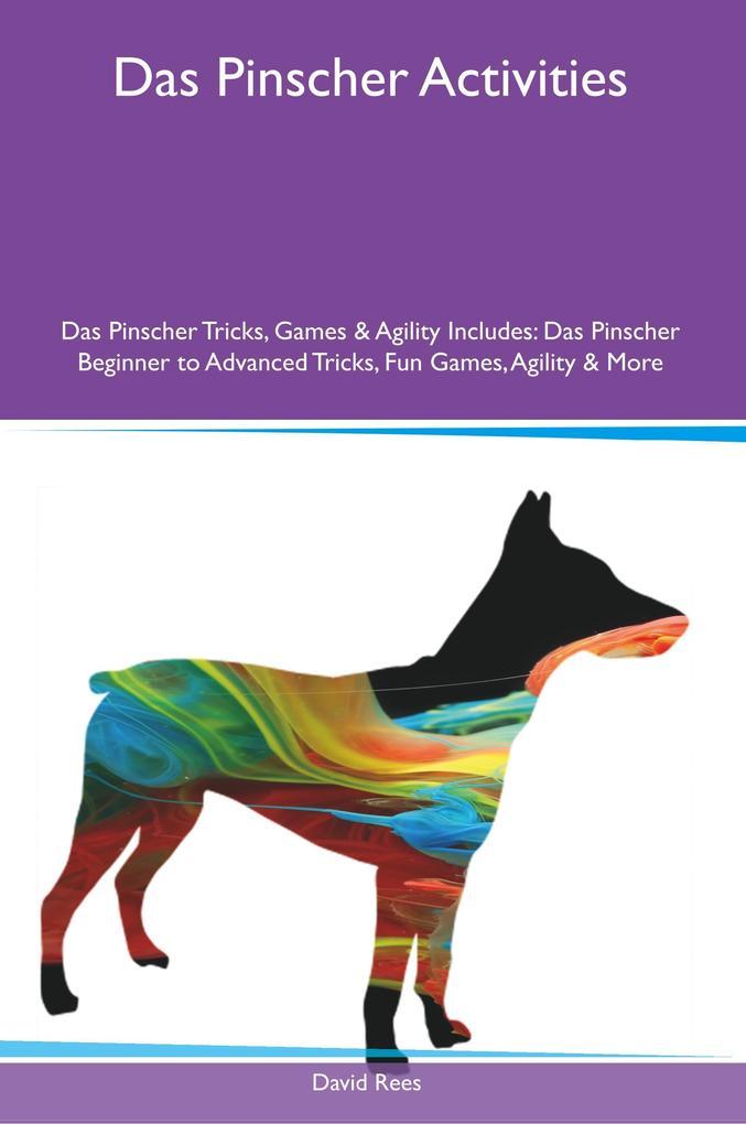 Das Pinscher Activities Das Pinscher Tricks, Ga...