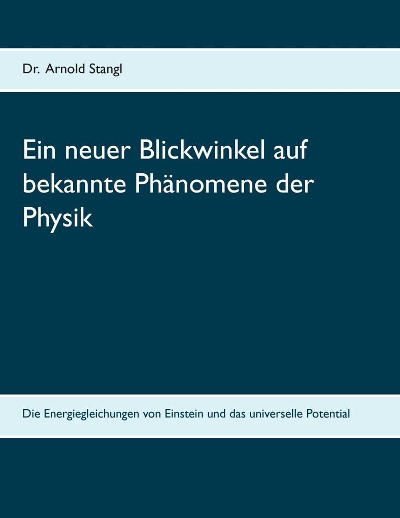 Ein neuer Blickwinkel auf bekannte Phänomene de...