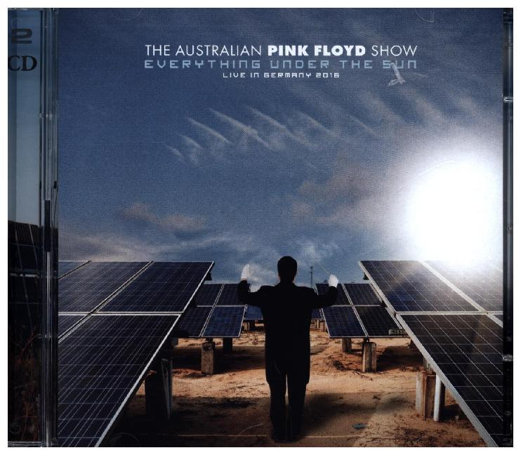The Australian Pink Floyd Show; Everything Unde...