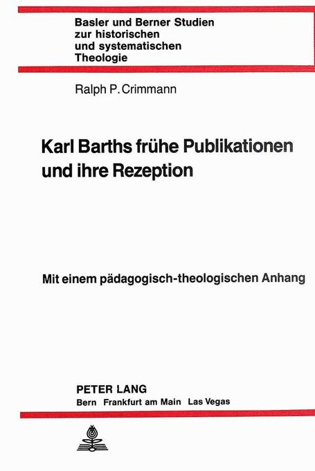 Karl Barths frühe Publikationen und ihre Rezept...