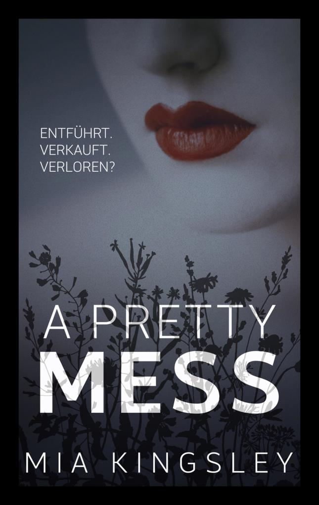 9783739691725 - Mia Kingsley: A Pretty Mess als eBook Download von Mia Kingsley - Buch