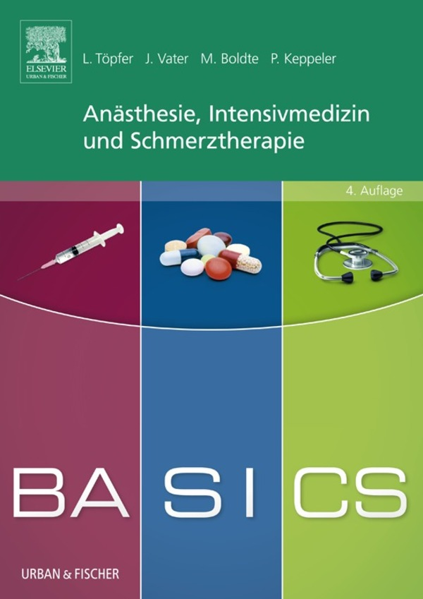 BASICS Anästhesie, Intensivmedizin und Schmerzt...