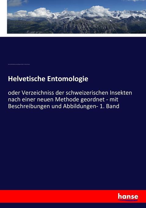 Helvetische Entomologie als Buch von Johann Rud...