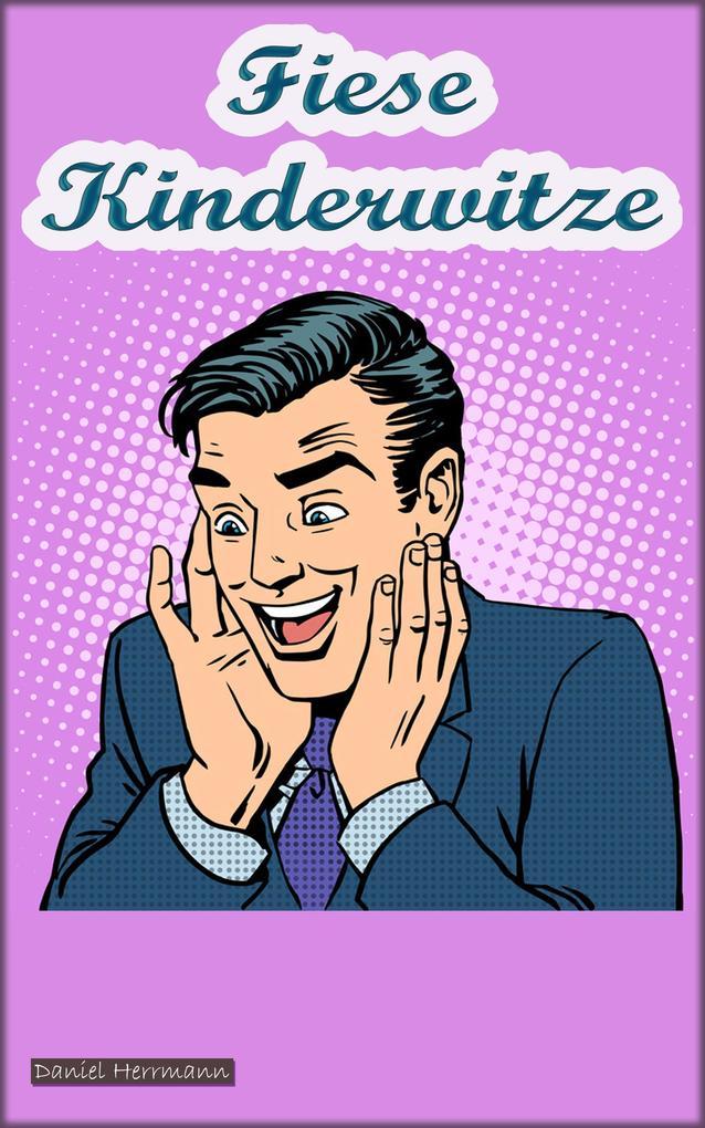 Fiese Kinderwitze als eBook Download von Daniel...