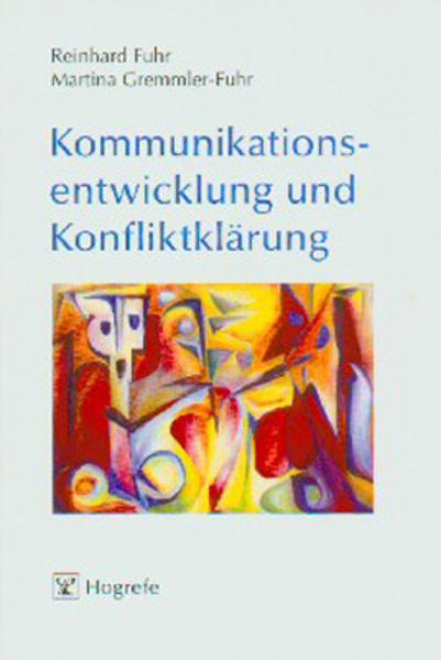 Kommunikationsentwicklung und Konfliktklärung a...