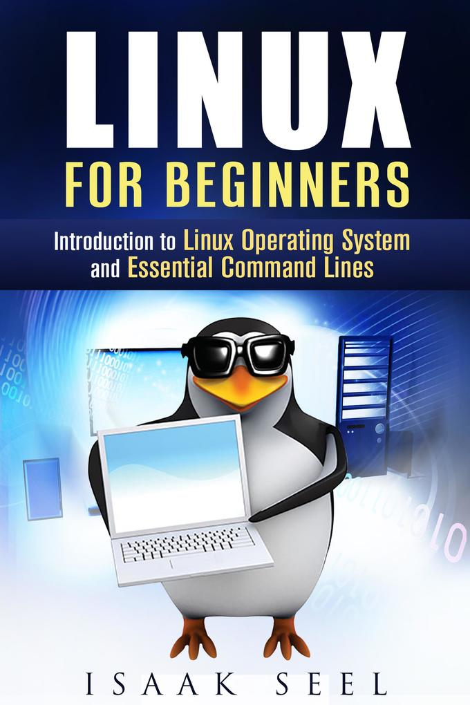 Linux for Beginners: Introduction to Linux Oper...