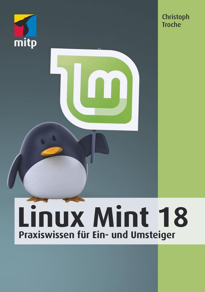 Linux Mint 18 als eBook Download von Christoph ...