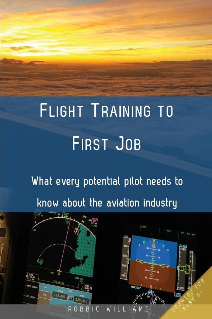 Flight Training to First Job als Taschenbuch vo...