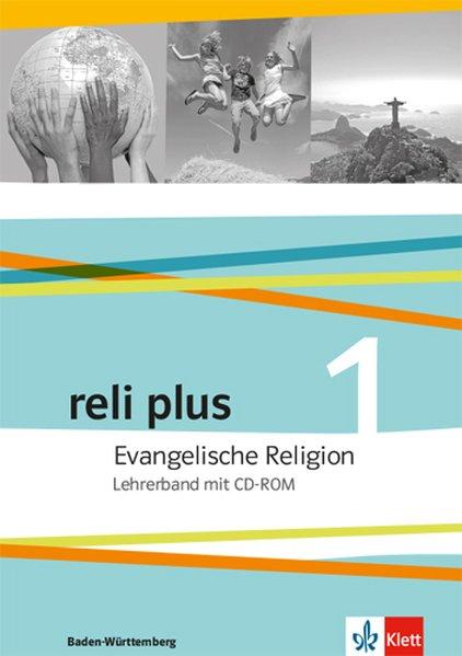 reli plus. Lehrerband mit CD-ROM 5/6. Evangelis...