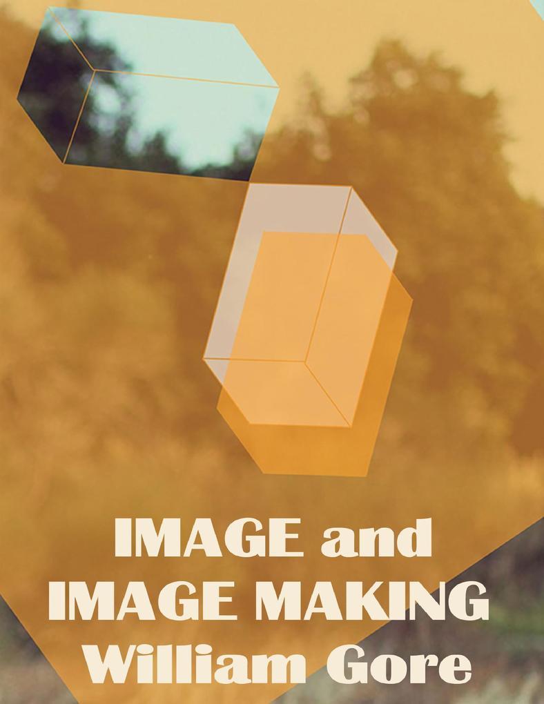 Image and Image Making als eBook Download von W...