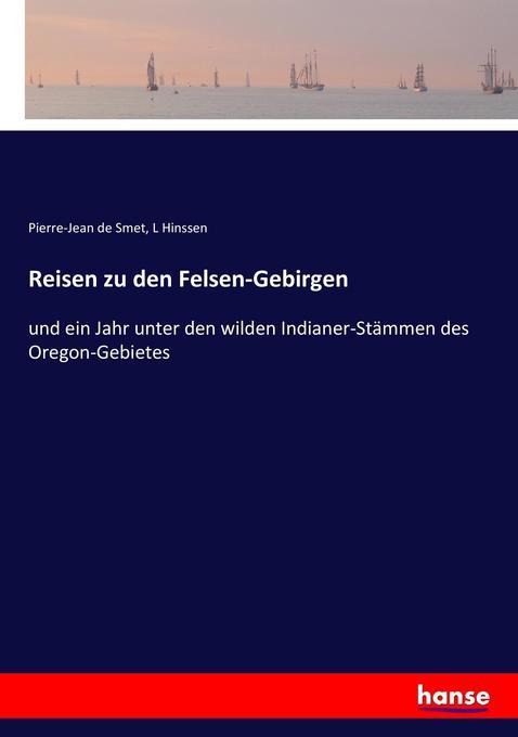 Reisen zu den Felsen-Gebirgen als Buch von Pier...