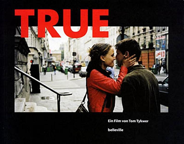 True als Buch von Tom Tykwer