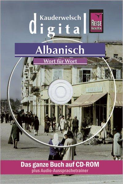 Albanisch Wort für Wort. Kauderwelsch digital. ...