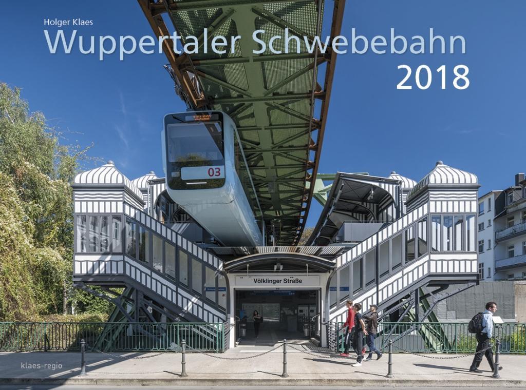 Die Wuppertaler Schwebebahn 2018 40 x 30 cm Spi...