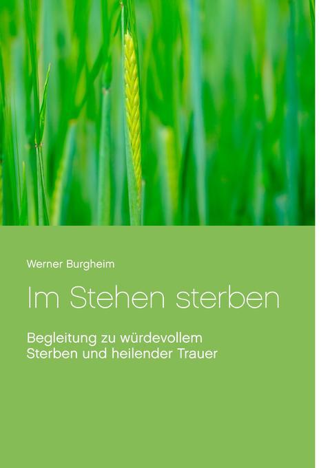 Im Stehen sterben als Buch von Werner Burgheim