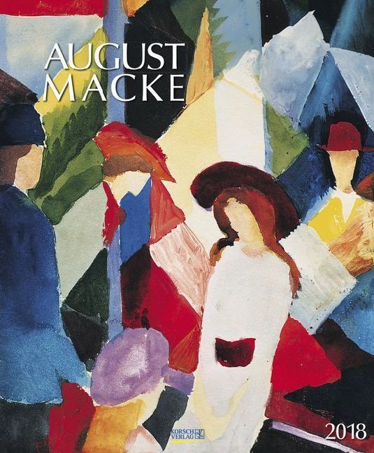 August Macke 2018. Kunst Art Kalender