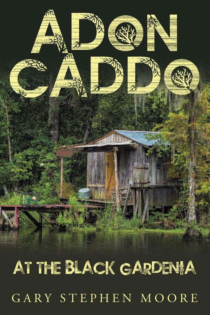 Adon Caddo at the Black Gardenia als eBook Down...