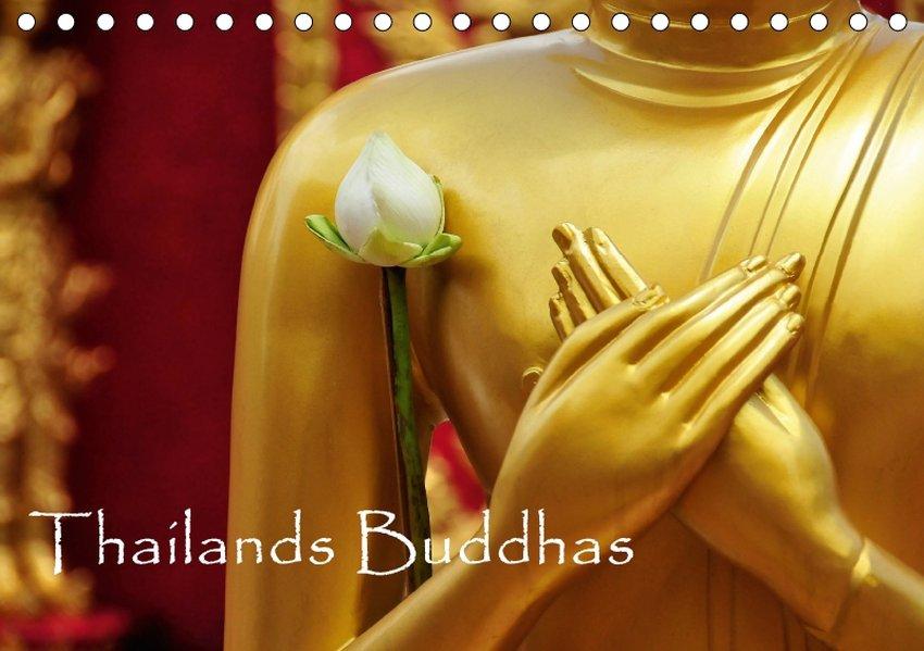 Thailands Buddhas (Tischkalender 2018 DIN A5 quer)