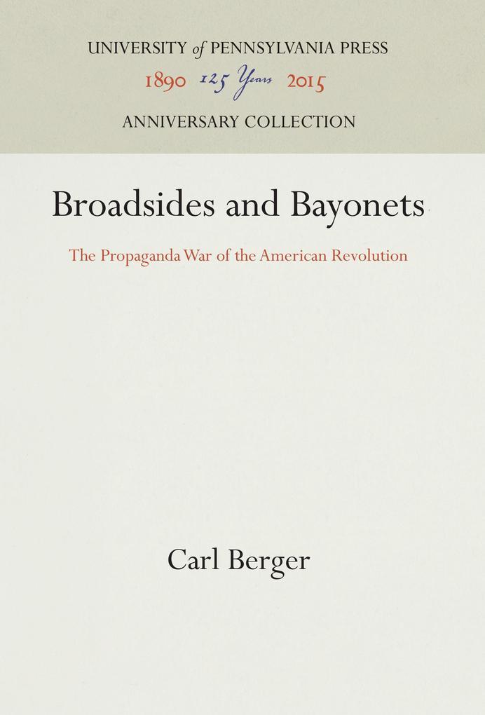 Broadsides and Bayonets als Buch von Carl Berger