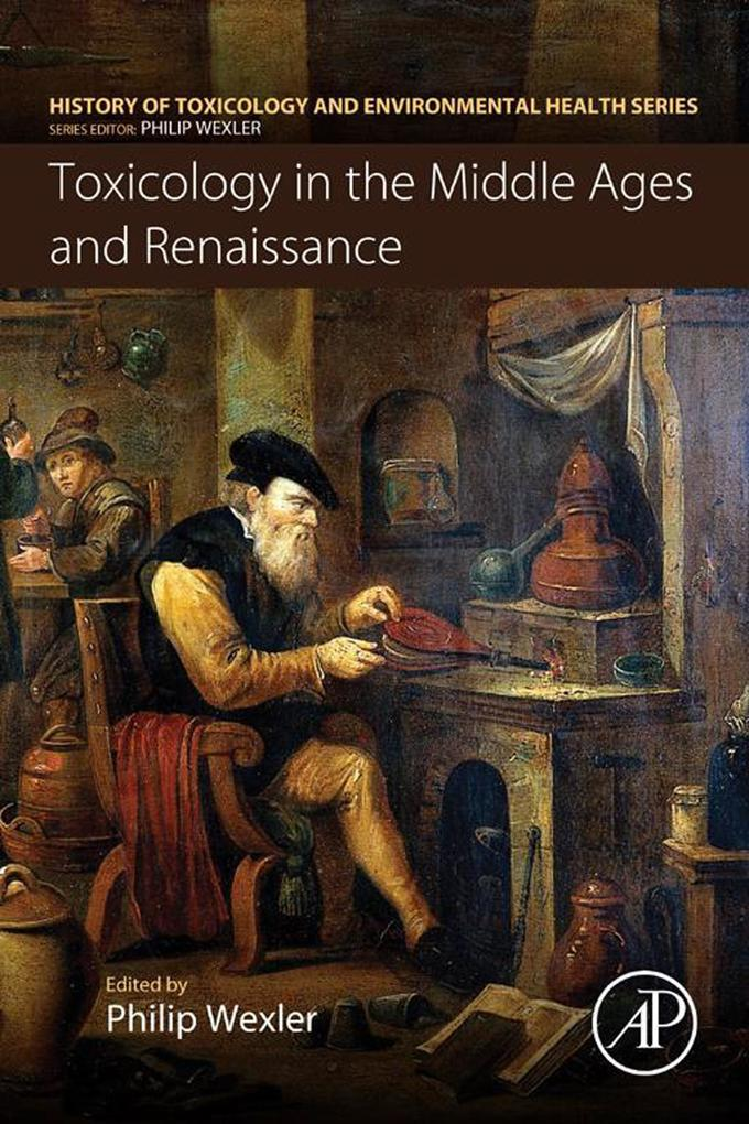 Toxicology in the Middle Ages and Renaissance a...