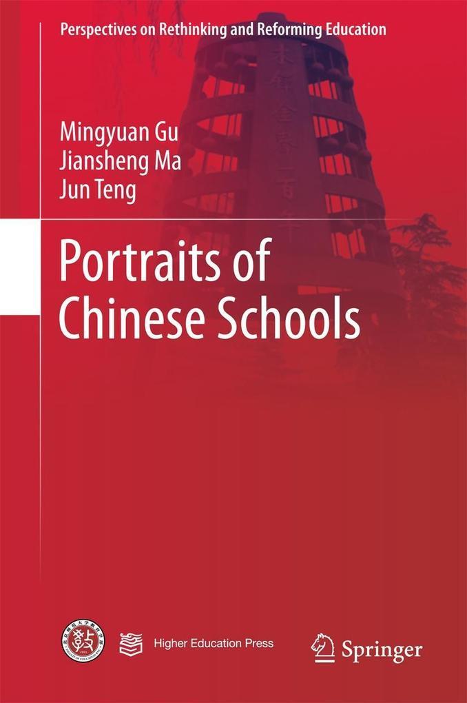9789811040115 - Mingyuan Gu, Jiansheng Ma, Jun Teng: Portraits of Chinese Schools als eBook Download von Mingyuan Gu, Jiansheng Ma, Jun Teng - Book