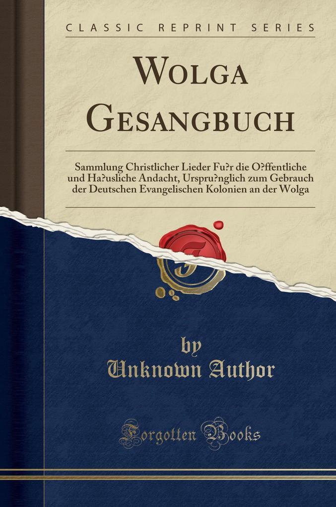 Wolga Gesangbuch als Buch von Unknown Author