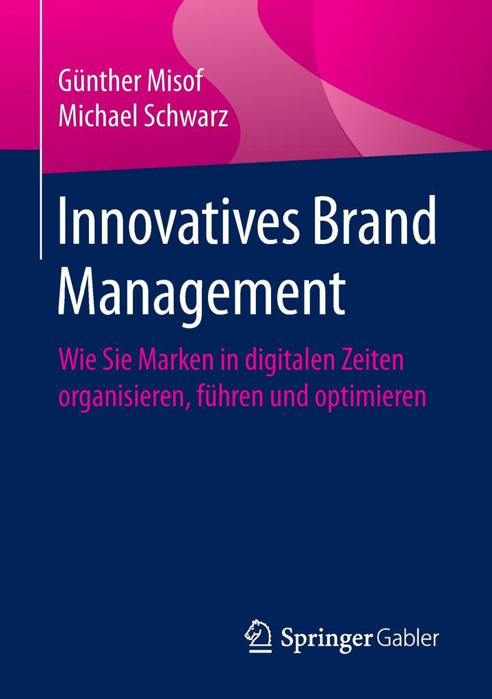 Innovatives Brand Management als Buch von Günth...