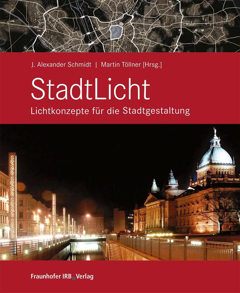 StadtLicht - Lichtkonzepte für die Stadtgestalt...