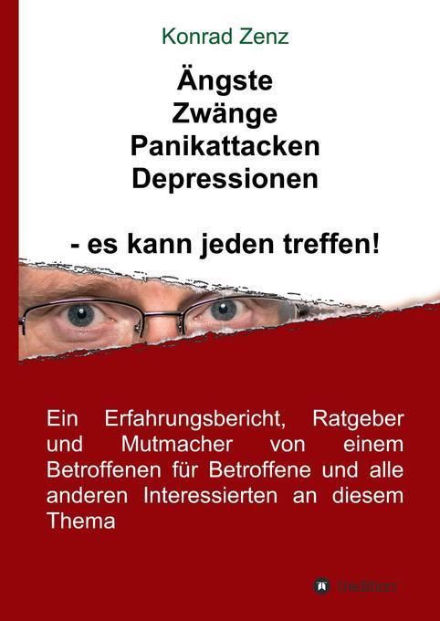 Ängste, Zwänge, Panikattacken, Depressionen - e...