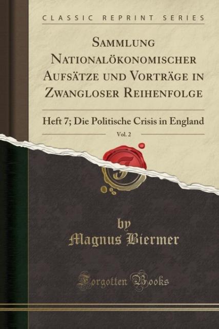 9780243997787 - 0243997787: Sammlung Nationalökonomischer Aufsätze und Vorträge in Zwangloser Reihenfolge, Vol. 2 als Taschenbuch von Magnus Biermer - Book